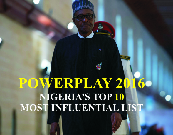 POWERPLAY 2016: Nigeria's Top 10 Most Influential People